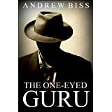 "The One-Eyed Guru (English Edition)von ""Andrew Biss"""