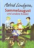 Sammelaugust und andere Kinder