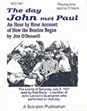 img - for The Day John Met Paul: Hour by Hour Account of How