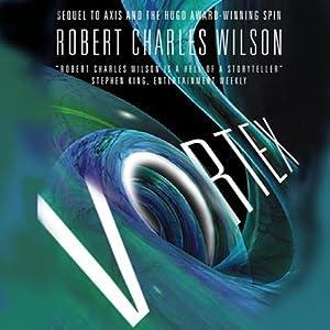 Vortex | [Robert Charles Wilson]