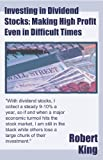 img - for Investing in Dividend Stocks: Making High Profit Even in Difficult Times book / textbook / text book