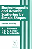 img - for Electromagnetic And Acoustic Scattering Simple Shapes book / textbook / text book