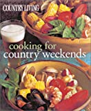 Country Living Cooking for Country Weekends (1588162478) by Murphy, Diana