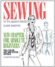 Sewing for the Apparel Industry by Claire B. Shaeffer