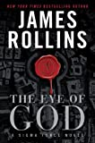 The Eye of God: A Sigma Force Novel by James Rollins