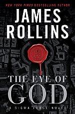 The Eye of God: A Sigma Force Novel (Sigma Force Novels)