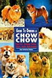 img - for Guide to Owning a Chow Chow (Re Dog) book / textbook / text book