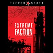 Extreme Faction | [Trevor Scott]