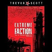 Extreme Faction | Trevor Scott