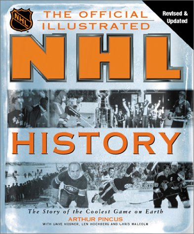 the-official-illustrated-nhl-history-from-the-original-six-to-a-global-game