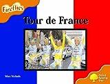 Max Nichols Oxford Reading Tree: Stage 6: Fireflies: Tour de France