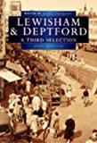 Lewisham and Deptford in Old Photographs: A Third Selection (Britain in Old Photographs) (0750914629) by Coulter, John