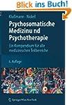 Psychosomatische Medizin und Psychoth...