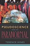 img - for Pseudoscience and the Paranormal [Paperback] [2003] 2 Sub Ed. Terence Hines book / textbook / text book