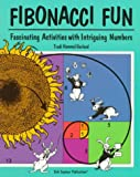 img - for Fibonacci Fun: Fascinating Activities With Intriguing Numbers book / textbook / text book