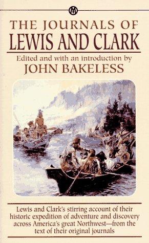 The Journals of Lewis and Clark (Mentor), Meriwether Lewis, William Clark