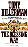 The Blessing Way (Joe Leaphorn Novels)