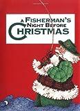 Fisherman's Night Before Christmas, A (Night Before Christmas (Gibbs))