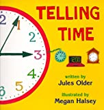 img - for Telling Time: How to Tell Time on Digital and Analog Clocks! book / textbook / text book
