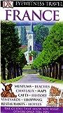 echange, troc John Ardagh, Rosemary Bailey, Judith Fayard, Lisa Gerard-Sharp, Collectif - Guide France, eyewitness travel : Edition en anglais