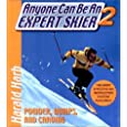 Anyone Can Be an Expert Skier II: Powder, Bumps, and Carving