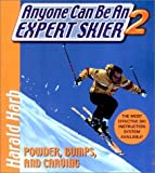 img - for Anyone Can Be an Expert Skier II: Powder, Bumps, and Carving book / textbook / text book