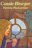 Cassie Binegar (Charlotte Zolotow Book) (0060240342) by MacLachlan, Patricia