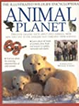 Animal Planet: Illustrated Wildlife E...