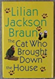 The Cat Who Brought Down the House (0739431455) by Lilian Jackson Braun