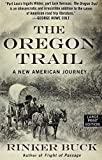img - for The Oregon Trail: A New American Journey (Thorndike Press Large Print Books Popular and Narrative Nonfiction) book / textbook / text book
