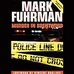 Murder in Brentwood | Mark Fuhrman