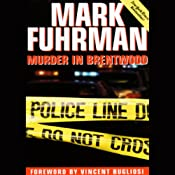 Murder in Brentwood | [Mark Fuhrman]