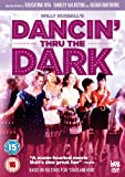 Dancin' Thru The Dark - Digitally Restored & Remastered [DVD]