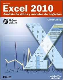 Excel 2010 / Microsoft Excel 2010: Analisis de datos y modelos de