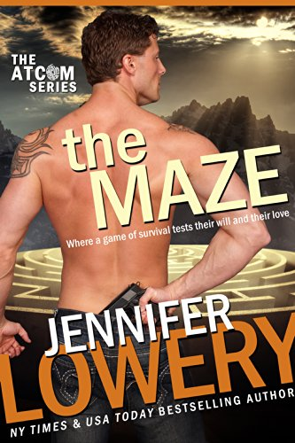 Jennifer Lowery - The Maze (ATCOM Book 1)