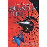 The Quantum Thiefby Hannu Rajaniemi