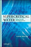 img - for Supercritical Water by Yizhak Marcus (2012-07-27) book / textbook / text book