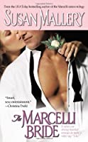The Marcelli Bride (The Marcelli Sisters of Pleasure Road, Book 4)