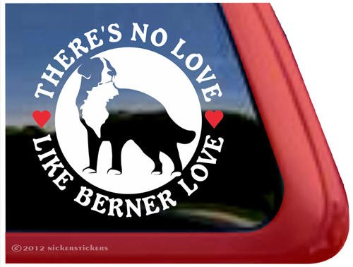 There'S No Love Like Berner Love ~ Bernese Mountain Dog Vinyl Window Decal Dog Sticker front-501221