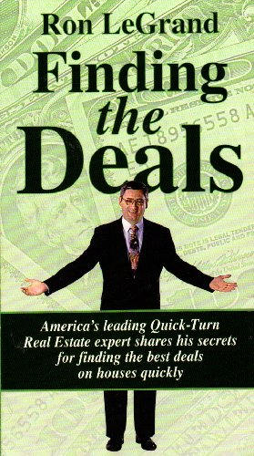 Finding the Deals (America's Leading Quick-Turn Real Estate)