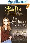 The Quotable Slayer: Buffy the Vampir...