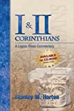 1 & 2 Corinthians (Logion Press Commentaries) (0882438530) by Horton, Stanley M.