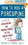 How to Hug a Porcupine: Negotiating t...