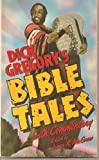 Dick Gregory's Bible Tales (0060804459) by Gregory, Dick