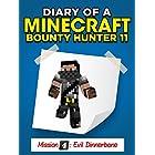 Minecraft: Diary of a Minecraft Bounty Hunter 11 (Mission 'Evil Dinnerbone') ((Mission 4 'Evil Dinnerbone' Part 2))