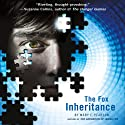 The Fox Inheritance: The Jenna Fox Chronicles, Book 2 (       UNABRIDGED) by Mary E. Pearson Narrated by Matthew Brown