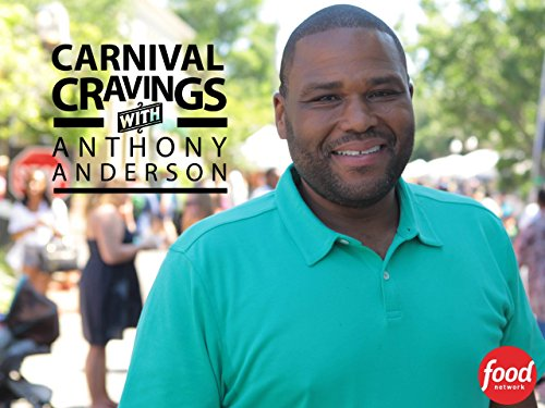 Carnival Cravings with Anthony Anderson Season 1