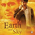 Earth and Sky: A Clouds and Rain Story (       UNABRIDGED) by Zahra Owens Narrated by Paul Morey