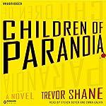 Children of Paranoia | Trevor Shane