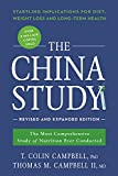 img - for The China Study: Revised and Expanded Edition: The Most Comprehensive Study of Nutrition Ever Conducted and the Startling Implications for Diet, Weight Loss, and Long-Term Health (Smart Pop) book / textbook / text book